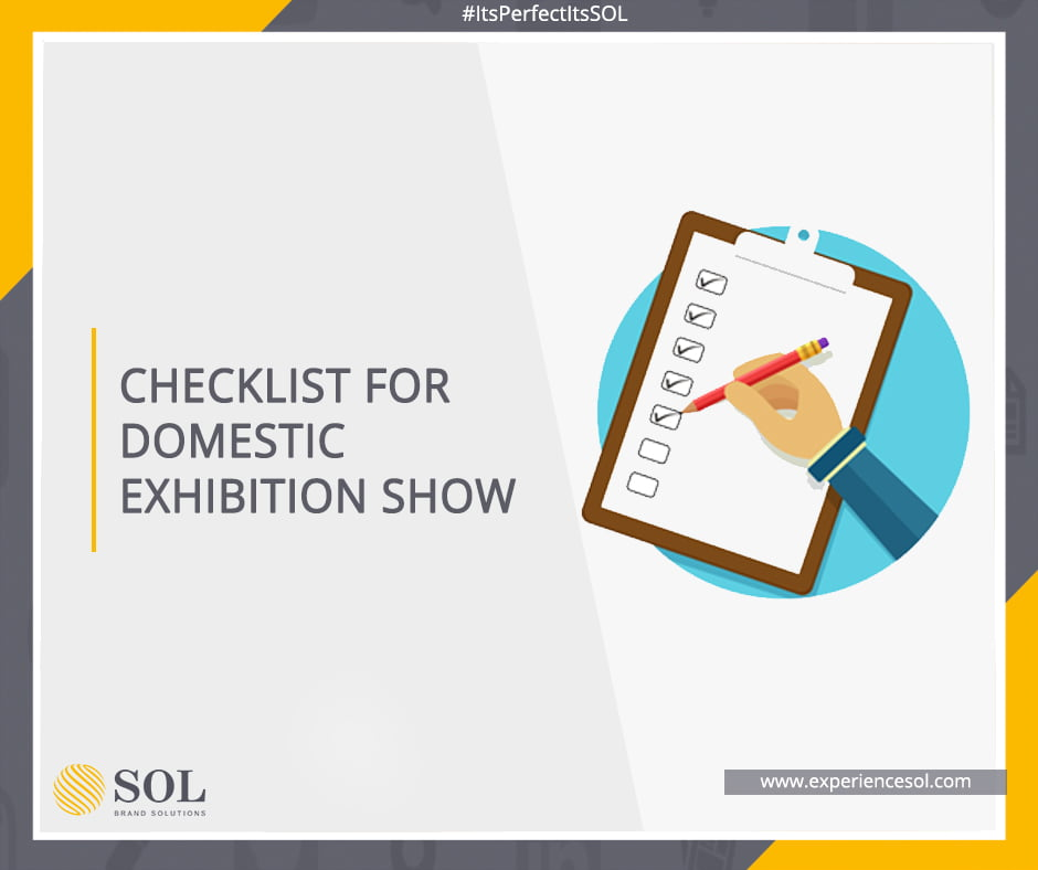 Stay prepared for your next domestic exhibition show