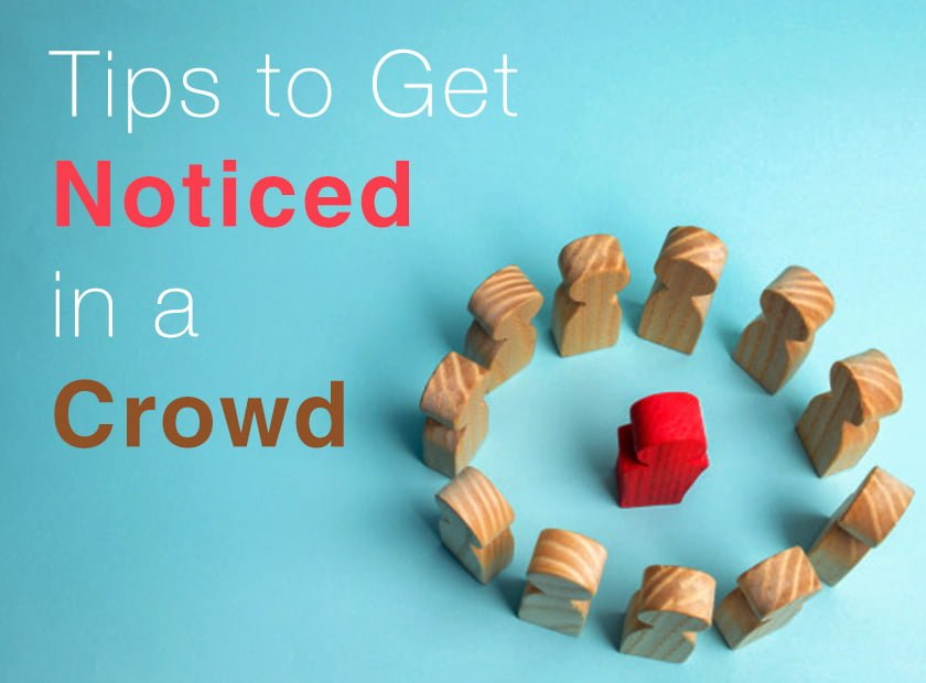 Tips to Get Noticed in a Crowd Trade Show