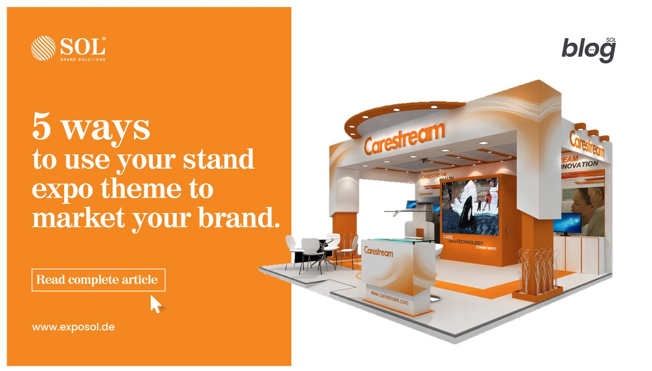How to Use your Stand Expo Theme Outside the Event to Promote your Brand