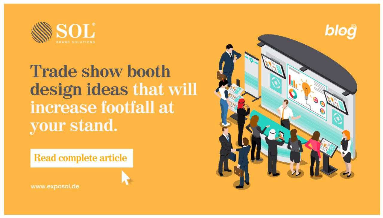 Best Trade Show Booth Design Ideas to Attract Visitors to Your Booth